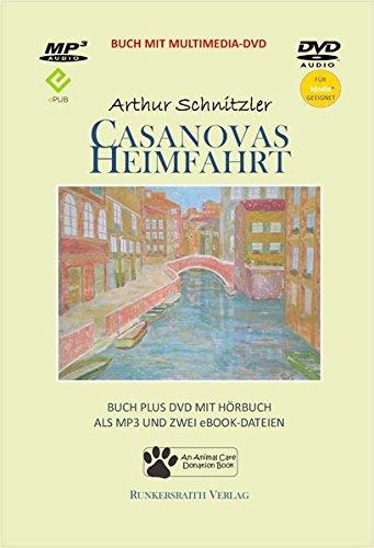 9783945504420: Casanovas Heimfahrt - Taschenbuch mit Multimedia DVD als Audio-DVD mit Hörbuch als MP3-Datei, eBook als ePub und für Kindle - Audiobook, MP3 Audio, Audio-CD, MP3-Ausgabe, Hörbuch, Gelesene Literatur