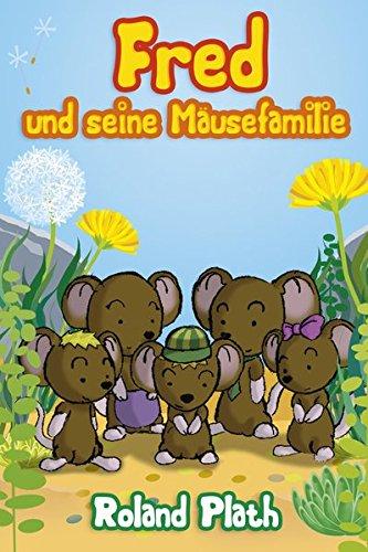 9783945509357: Fred und seine Mäusefamilie