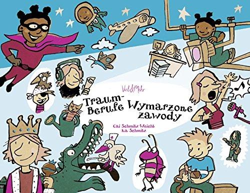 9783945596029: Traumberufe - Ausgabe Deutsch-Polnisch: Wymarzone zawody