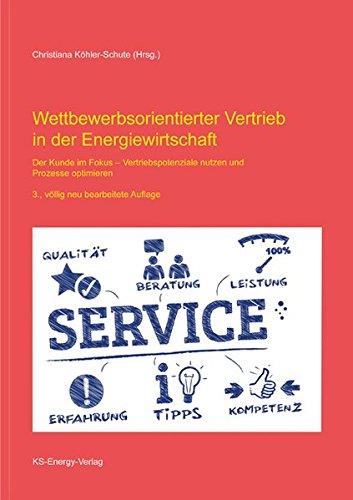 Wettbewerbsorientierter Vertrieb in der Energiewirtschaft: Christiana Köhler-Schute