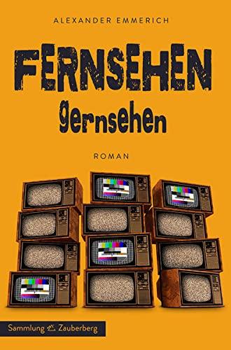 9783945662007: Fernsehen gernsehen