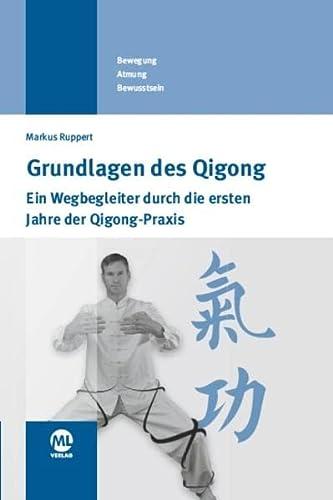 Grundlagen des Qigong: Markus Ruppert
