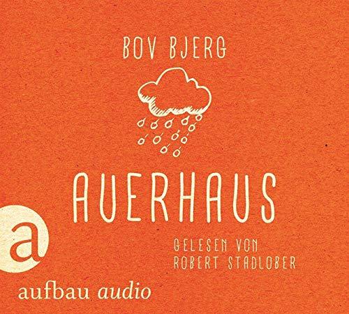 9783945733110: Auerhaus: Roman. Gelesen von Robert Stadlober