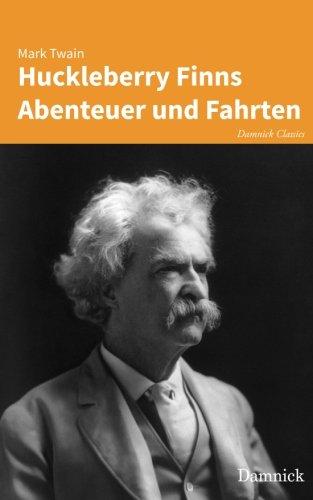 9783945748305: Huckleberry Finns Abenteuer und Fahrten (German Edition)