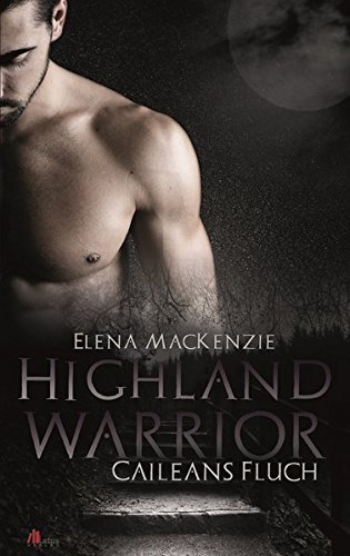 9783945766187: Highland Warrior: Caileans Fluch