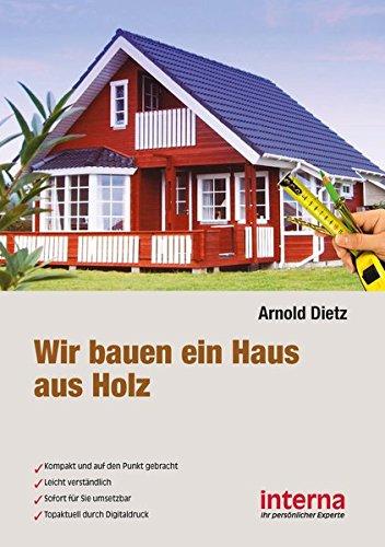 9783945778135: Wir bauen ein Haus aus Holz