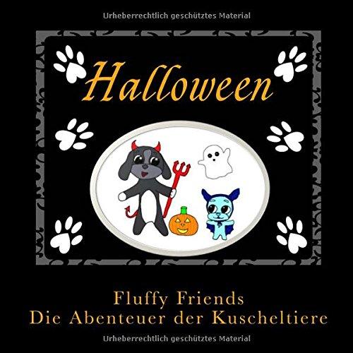 9783945847077: Fluffy Friends Halloween: Die Abenteuer der Kuscheltiere