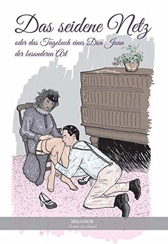 9783945853115: Das seidene Netz - oder das Tagebuch eines Don Juans der besonderen Art