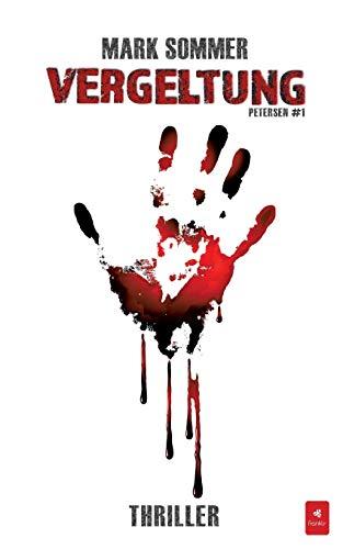 9783945857229: VERGELTUNG: Thriller (Petersen #1) (German Edition)
