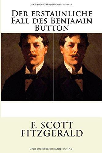 9783945909102: Der erstaunliche Fall des Benjamin Button