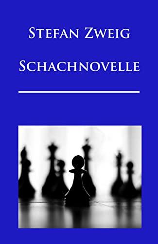 9783945909683: Schachnovelle: Ausgabe mit Erl�uterungen