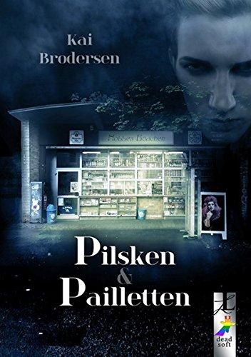 9783945934371: Pilsken und Pailletten