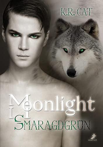 9783945934951: Moonlight - Smaragdgrün