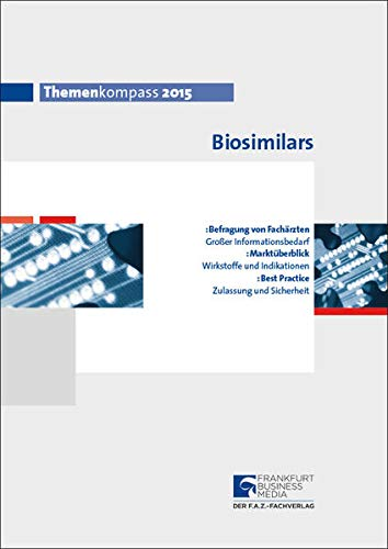 9783945999066: Themenkompass Biosimilars