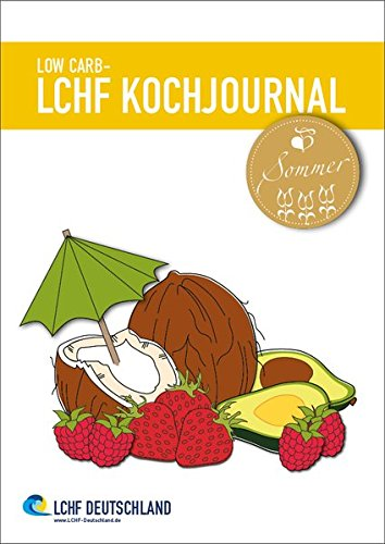9783946010005: Low Carb - Kochjournal Sommer