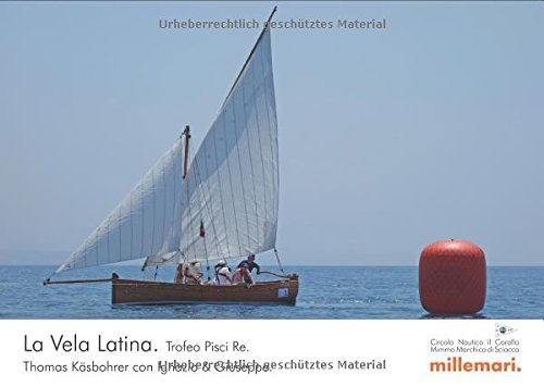9783946014447: La Vela Latina: Trofeo Pisci Re