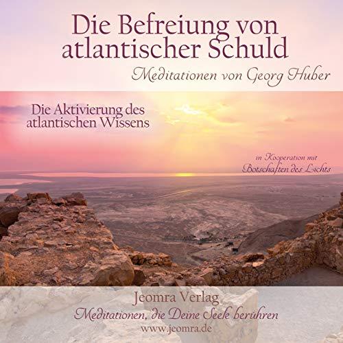 9783946064091: Befreiung von atlantischer Schuld - Meditations-CD: Aktivierung des atlantischen Wissens