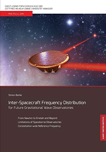 9783946068082: Inter-Spacecraft Frequency Distribution for Future Gravitational Wave Observatories