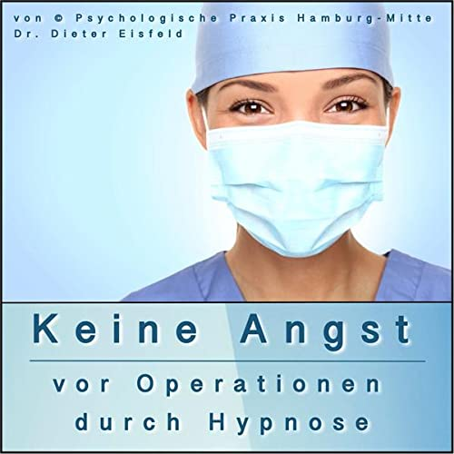 9783946071129: KEINE ANGST VOR OP: (Hypnose-Audio-CD)