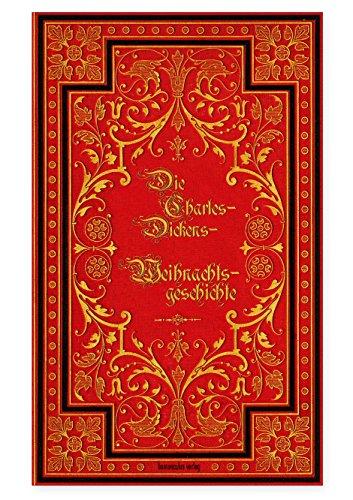 9783946120094: Die Charles-Dickens-Weihnachtsgeschichte