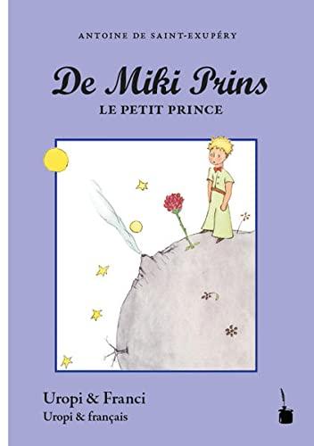 Der Kleine Prinz. De Miki Prins