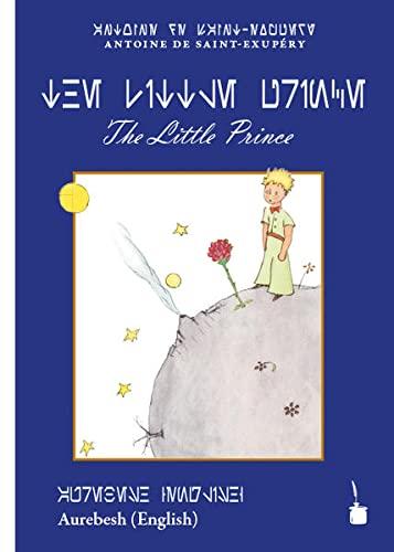 9783946190417: Der kleine Prinz: The Little Prince: English, Transliteriert ins Aurebesh-Alphabet