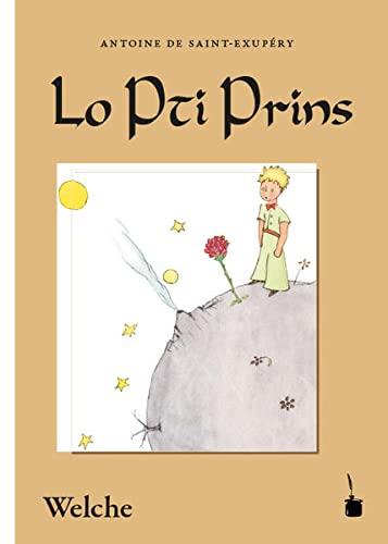 9783946190622: Der Kleine Prinz. Lo Pti Prins: Èvo lé tinntè desèñ dé Saint-Exupéry