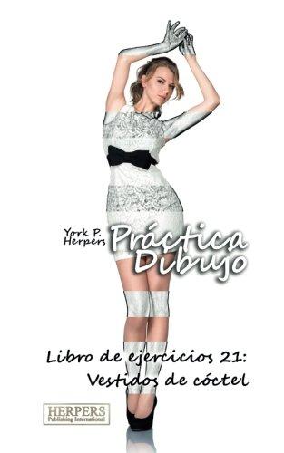 9783946411741: Práctica Dibujo - Libro de ejercicios 21: Vestidos de (Volume 21) (Spanish Edition)