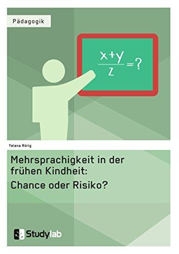 9783946458326: Mehrsprachigkeit in der frühen Kindheit: Chance oder Risiko?