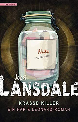 Krasse Killer: Ein Hap & Leonard -: Landsdale, Joe R.