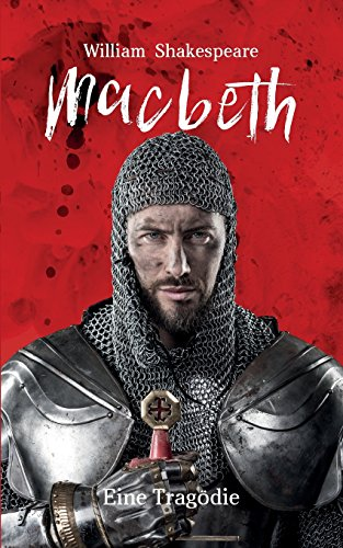9783946571285: Macbeth: William Shakespeare: Eine Tragödie (Bibliothek der Weltliteratur)