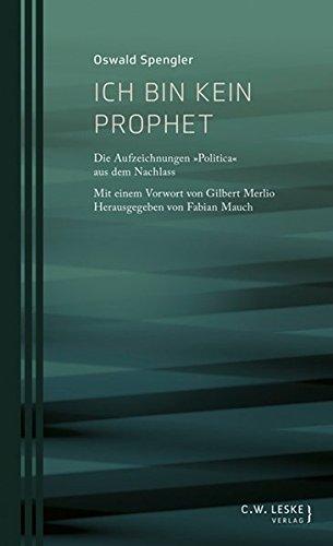 9783946595021: Ich bin kein Prophet: Die Aufzeichnungen