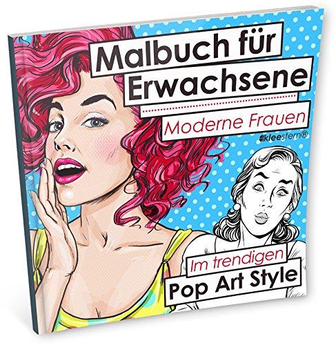 9783946638292: Malbuch für Erwachsene: Moderne Frauen (Im trendigen Pop Art-Style) (Volume 2) (German Edition)