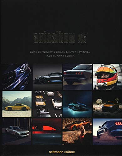 Autoalbum05 : Contemporary German & International Car: Oliver Seltmann