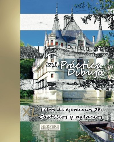 9783946825234: Práctica Dibujo - XL Libro de ejercicios 28: Castillos y palacios: Volume 28