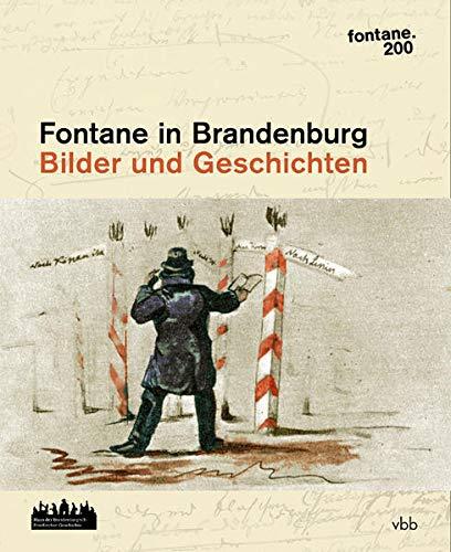 fontane.200/Brandenburg : Bilder und Geschichten - Christiane Barz