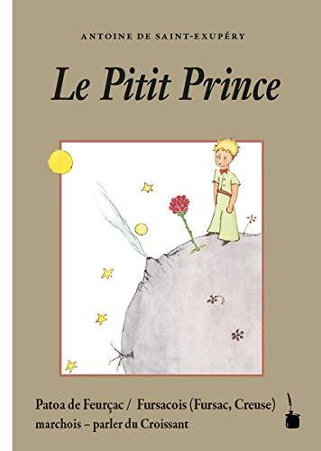 9783947994403: Le Pitit Prince: Virat en patoa de Feurçac