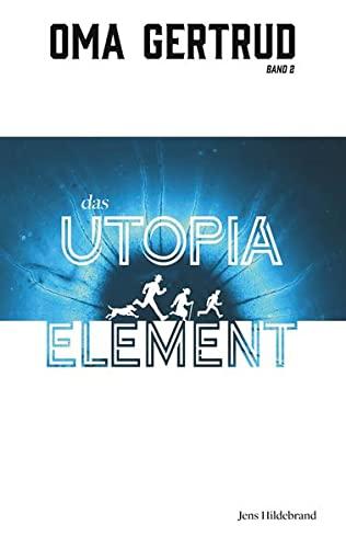 9783948669041: Oma Gertrud und das Utopia-Element
