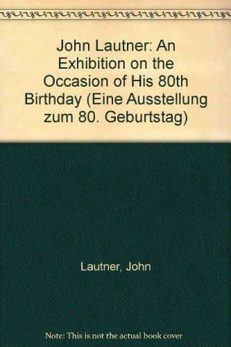 John Lautner: An Exhibition on the Occasion: John Lautner