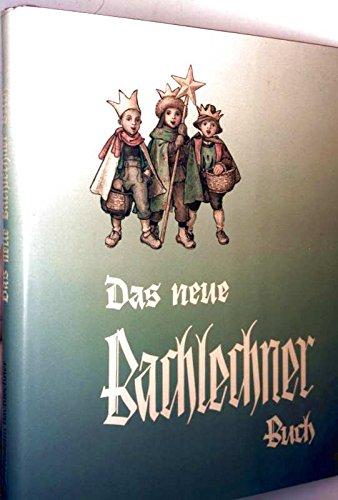 9783950021806: Das Neue Bachlechner-Buch