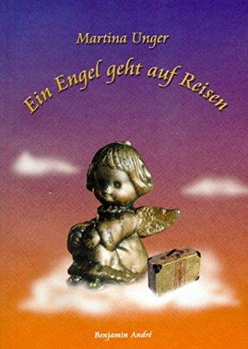 9783950153828: Ein Engel geht auf Reisen