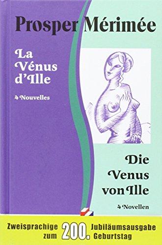 9783950161229: La V�nus d'Ille /Die Venus von Ille. Le Vase �trusque /Die etruskische Vase. Ars�ne Guillot. Tamango: 4 Nouvelles /4 Novellen