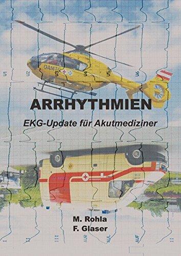 9783950179415: Arrhythmien: EKG-Update für Akutmediziner