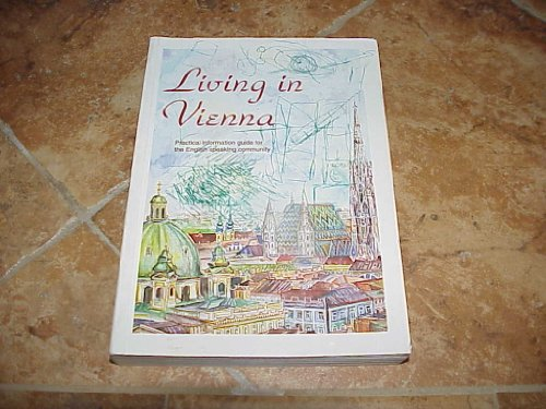 Living in Vienna (A practical guide for