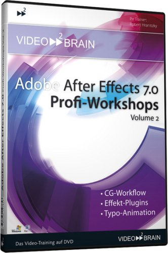 9783950197853: Adobe After Effects 7.0 Profi-Workshop 2. DVD-ROM f�r Windows 98/2000/XP/Mac OS X 10.1
