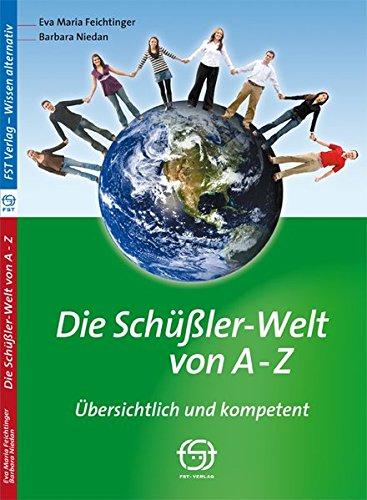 9783950214888: Die Schüßler-Welt von A-Z: Übersichtlich und kompetent