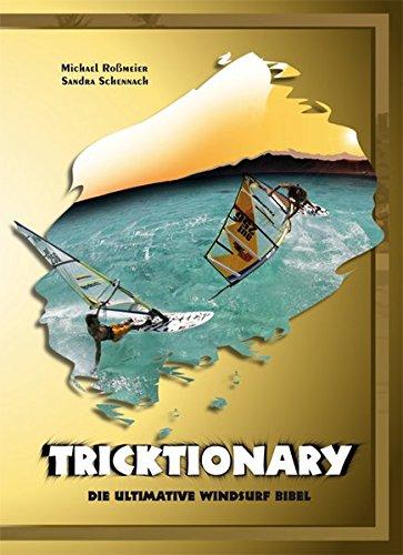 9783950215717: Tricktionary. Die ultimative Windsurf Bibel