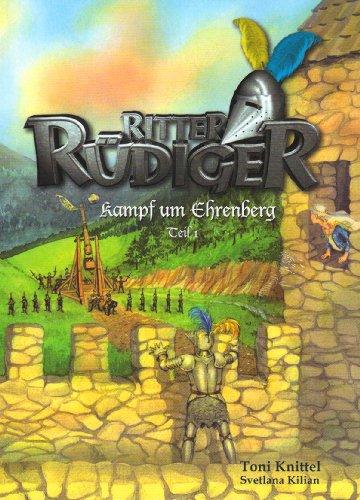 9783950239430: Ritter Rüdiger 2. Kampf um Ehrenberg