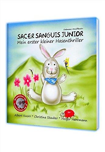 9783950268133: Sacer Sanguis Junior: Mein erster kleiner Hasenthriller (Codename