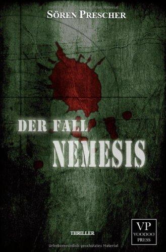 Der Fall Nemesis: Prescher, S�ren
